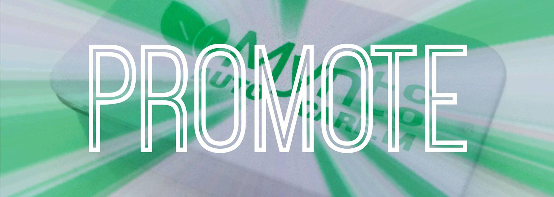 Custom Promotions, Promos